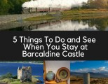 5 Things To Do and See When You Stay at Barcaldine Castle – Part 1
