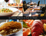 10 Tasty Places to Eat in Oban